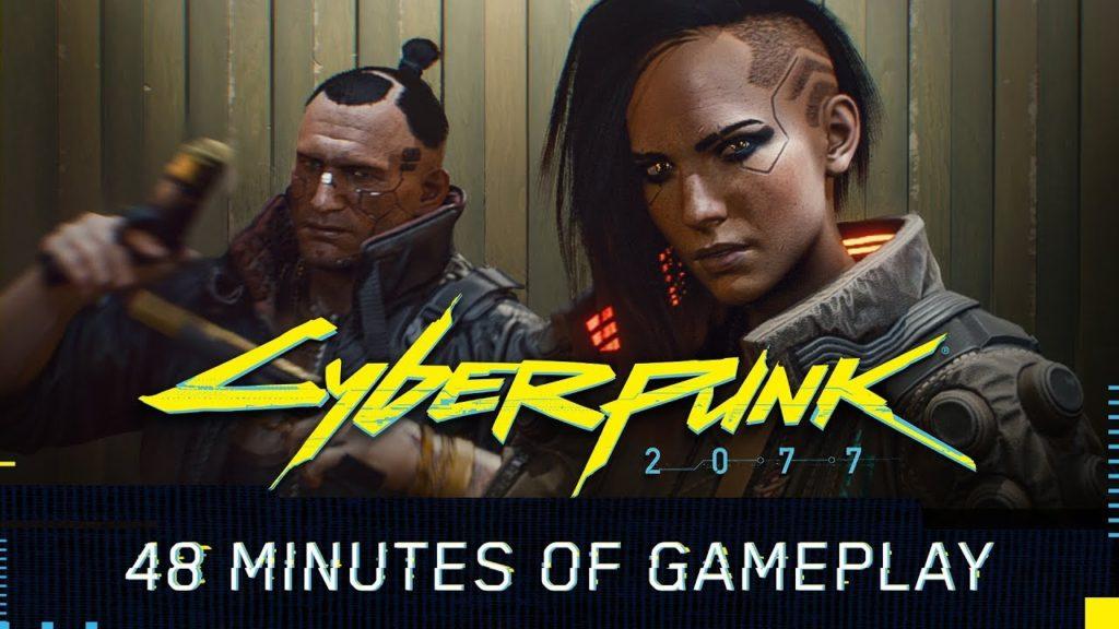 Cyberpunk 2077 Gameplay Reveal 48 Min